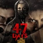 47 Days ZEE5 Telugu Movie Review